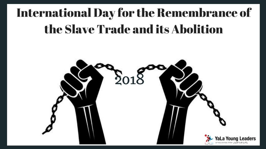 International Day of Remembrance of the Slave Trade and itsAbolition