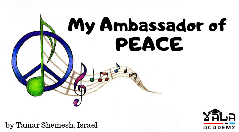 My Ambassador of PEACE
