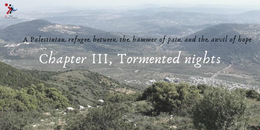 Chapter III, Tormentednights