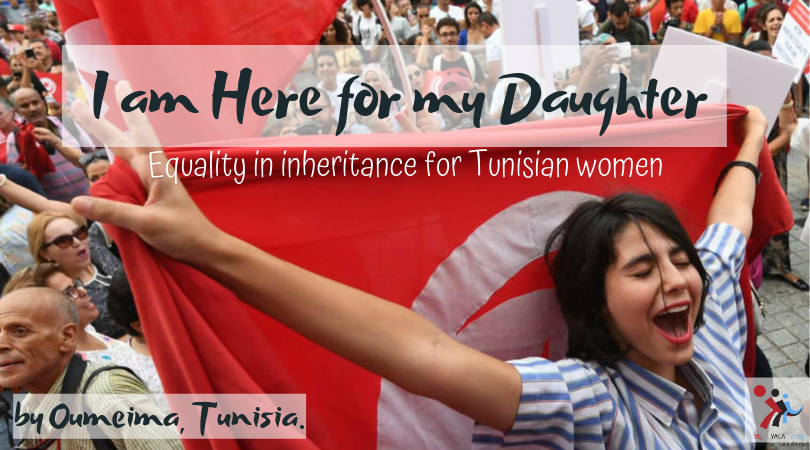 I am Here for my Daughter –  equality in inheritance for Tunisian women
