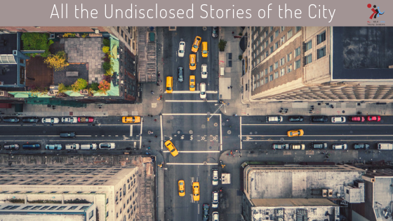All the Undisclosed Stories of the City