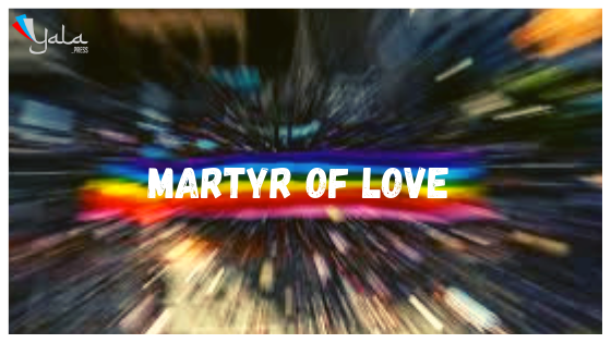 Martyr of love